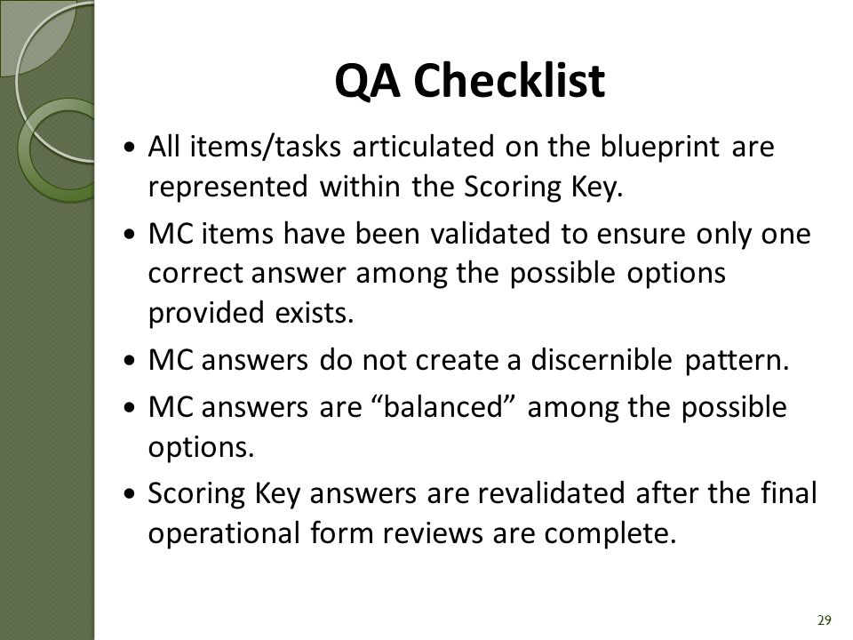 QA Checklist All items/tasks articulated on the blueprint are represented within the Scoring Key.