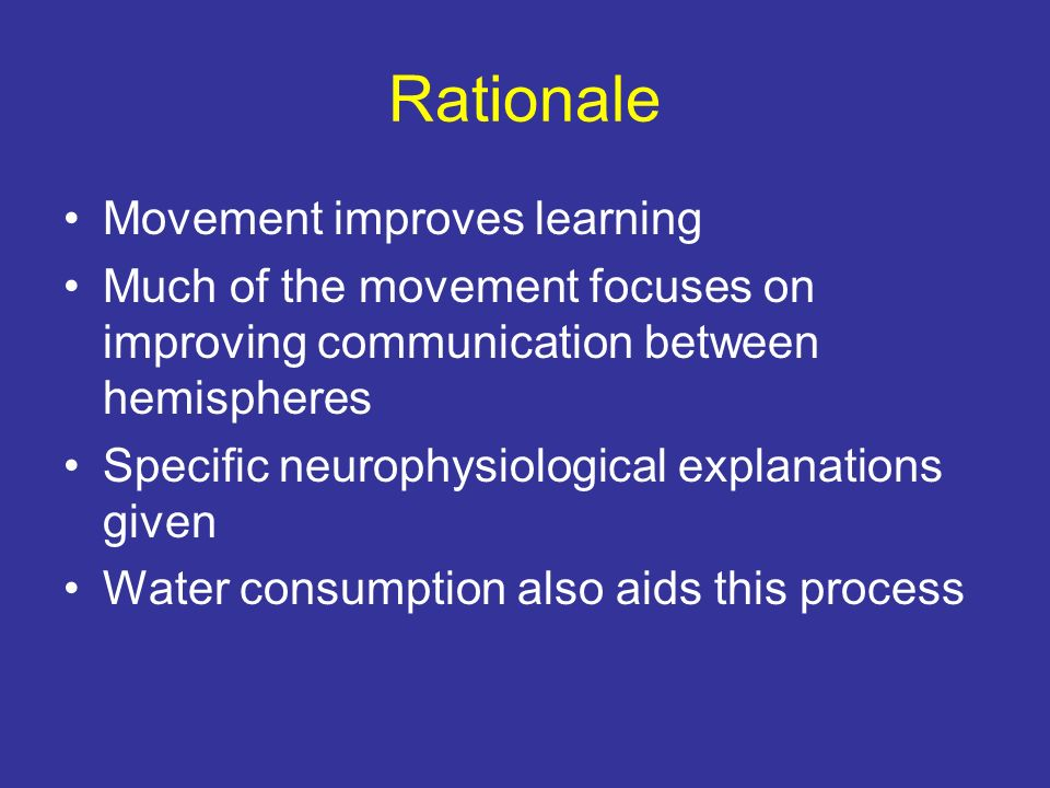 Rationale Movement improves learning