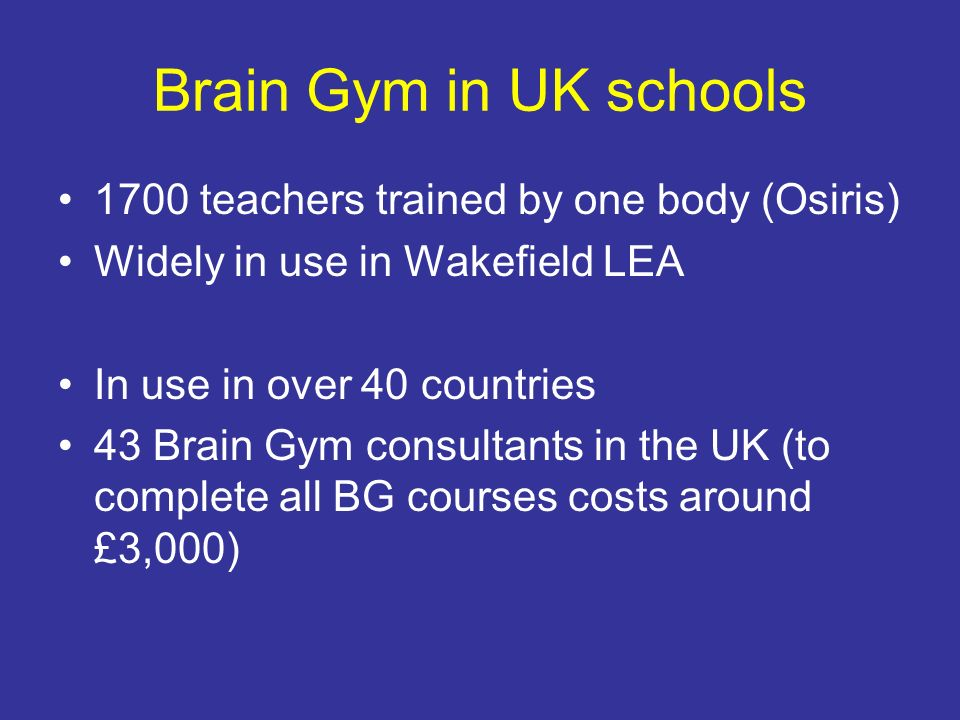 Brain Gym in UK schools 1700 teachers trained by one body (Osiris)