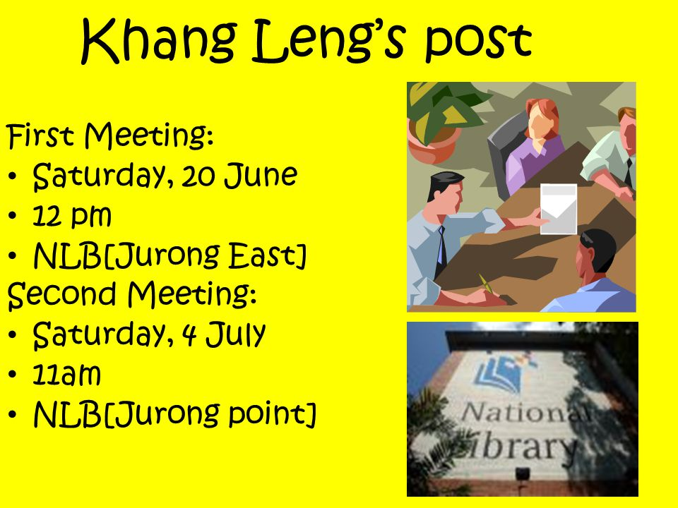 Khang Leng's post First Meeting: Saturday, 20 June 12 pm