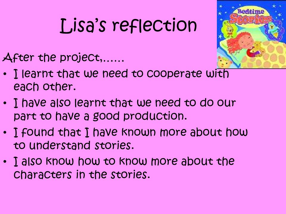 Lisa's reflection After the project,……