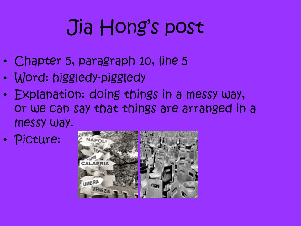 Jia Hong's post Chapter 5, paragraph 10, line 5