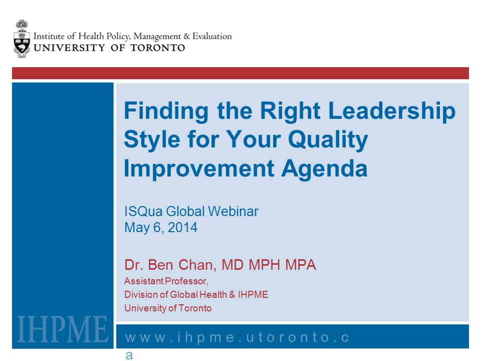 Finding the Right Leadership Style for Your Quality Improvement Agenda