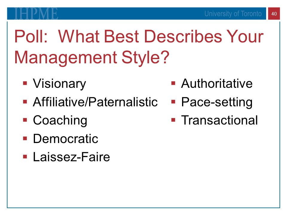 Poll: What Best Describes Your Management Style