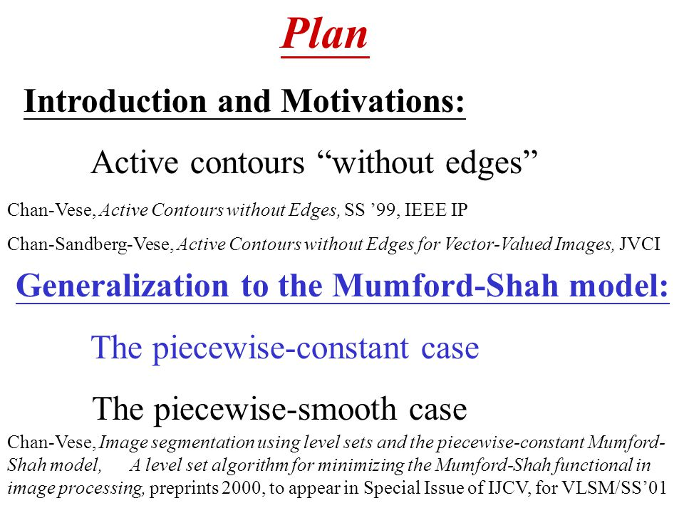 Generalization to the Mumford-Shah model: