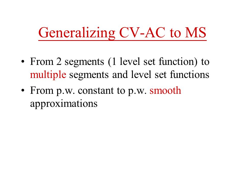 Generalizing CV-AC to MS
