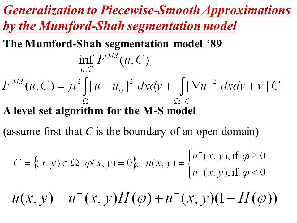 Generalization to Piecewise-Smooth Approximations by the Mumford-Shah segmentation model