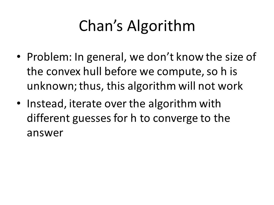Chan's Algorithm