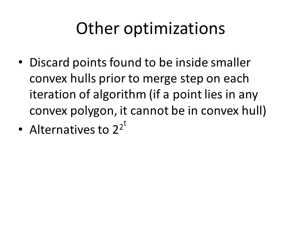 Other optimizations