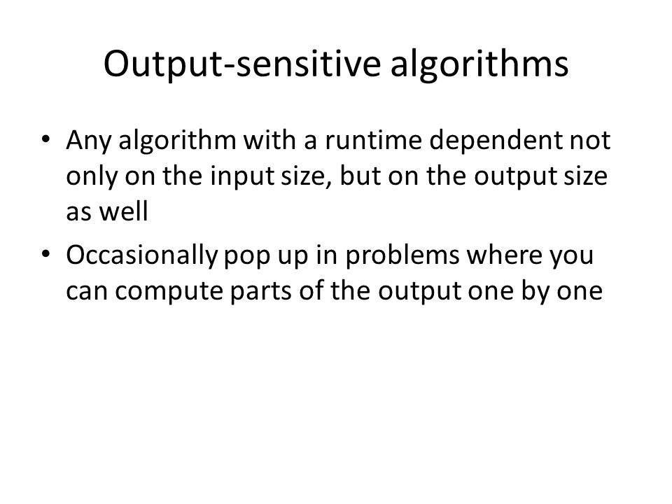 Output-sensitive algorithms