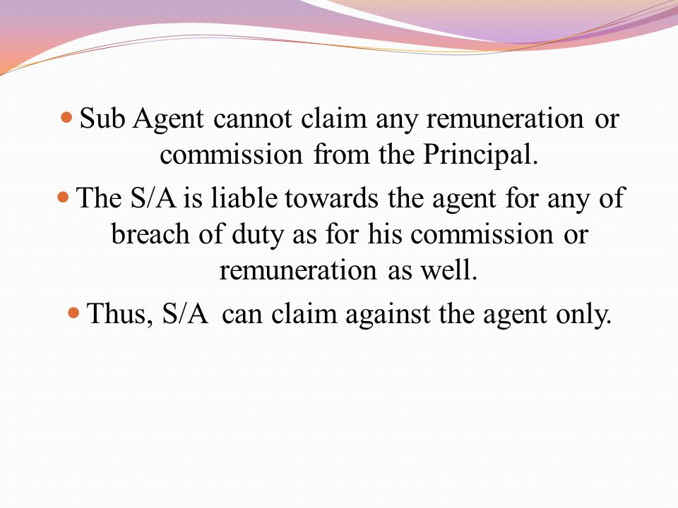 Thus, S/A can claim against the agent only.
