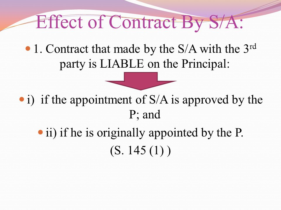 Effect of Contract By S/A: