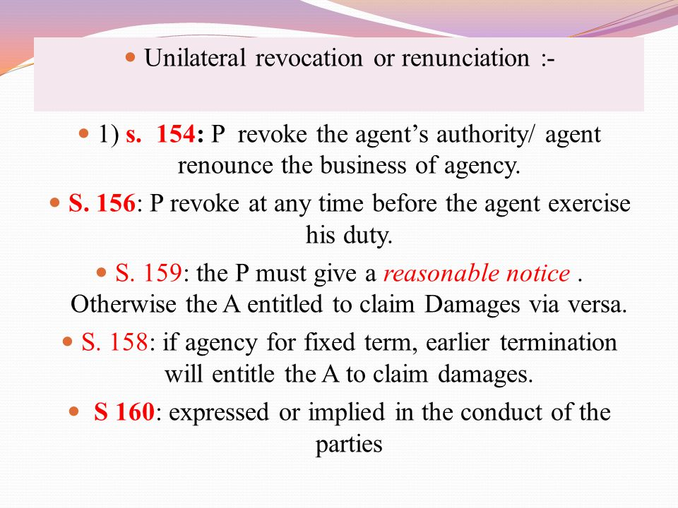 Unilateral revocation or renunciation :-