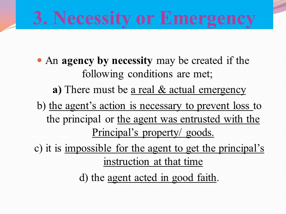 3. Necessity or Emergency