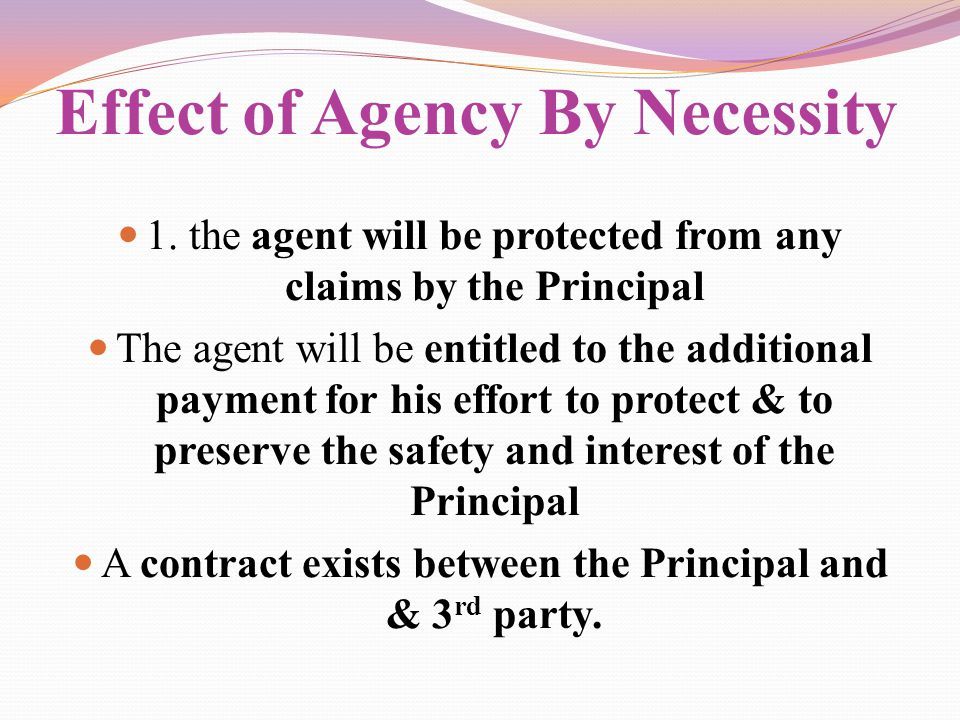 Effect of Agency By Necessity