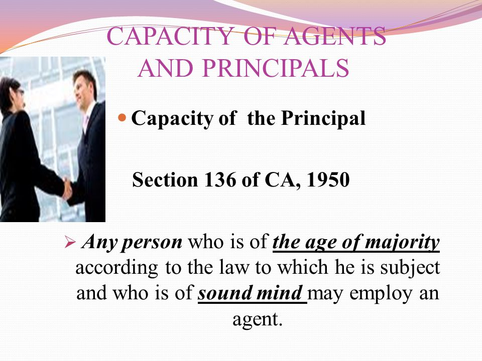 CAPACITY OF AGENTS AND PRINCIPALS