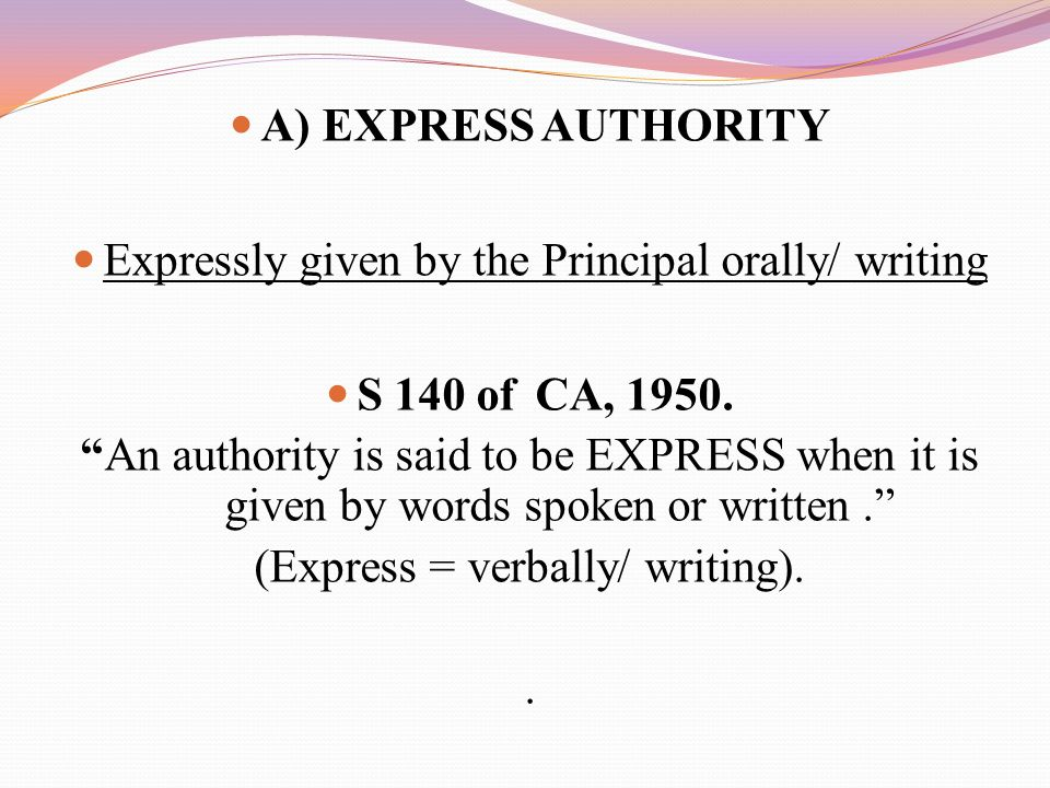 A) EXPRESS AUTHORITY S 140 of CA, 1950.
