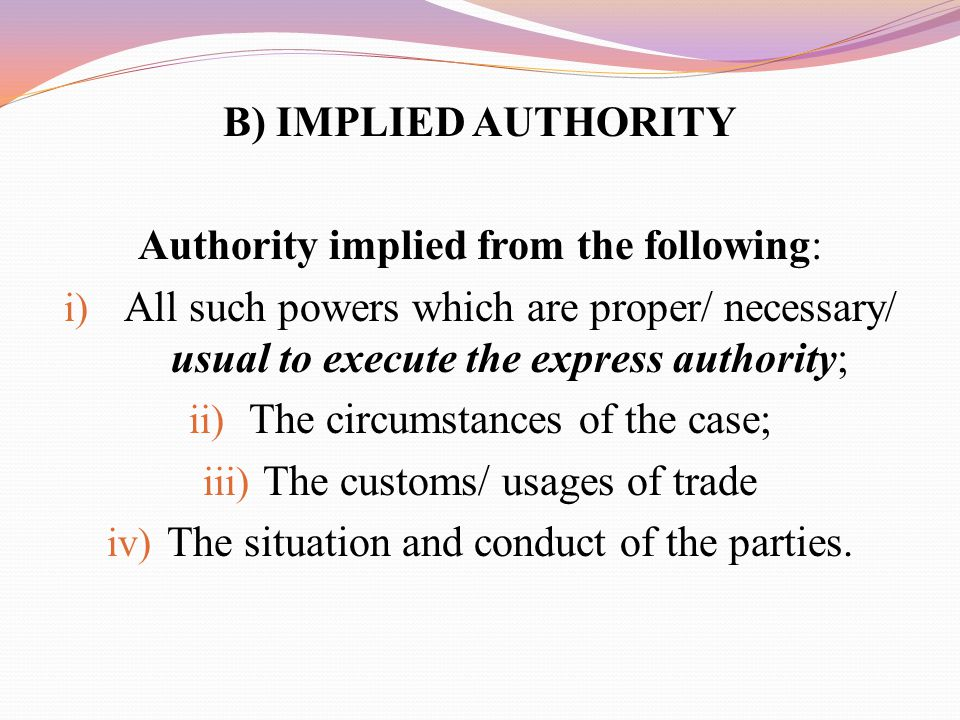 Authority implied from the following: