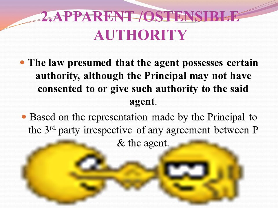 2.APPARENT /OSTENSIBLE AUTHORITY