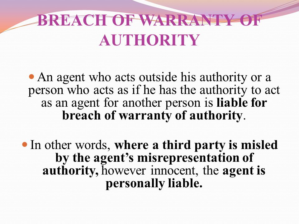 BREACH OF WARRANTY OF AUTHORITY