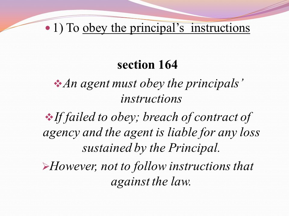 1) To obey the principal's instructions section 164