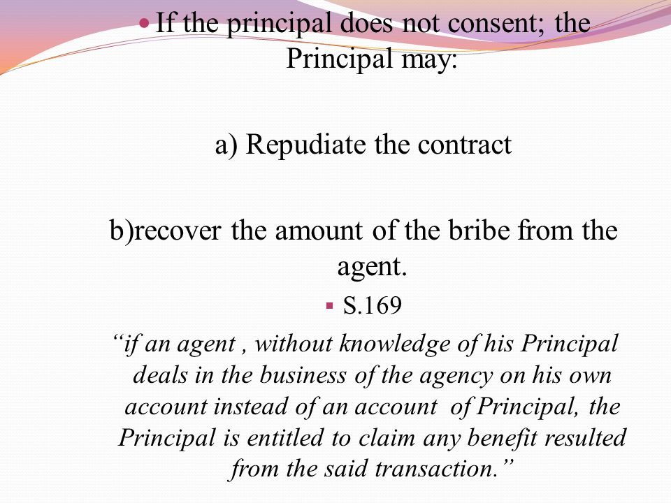 If the principal does not consent; the Principal may: