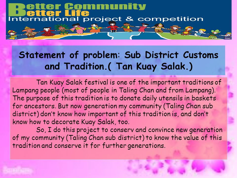 Statement of problem: Sub District Customs and Tradition