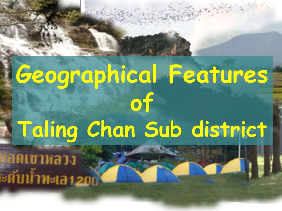 Geographical Features of Taling Chan Sub district