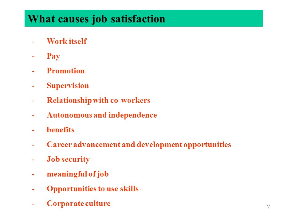 What causes job satisfaction
