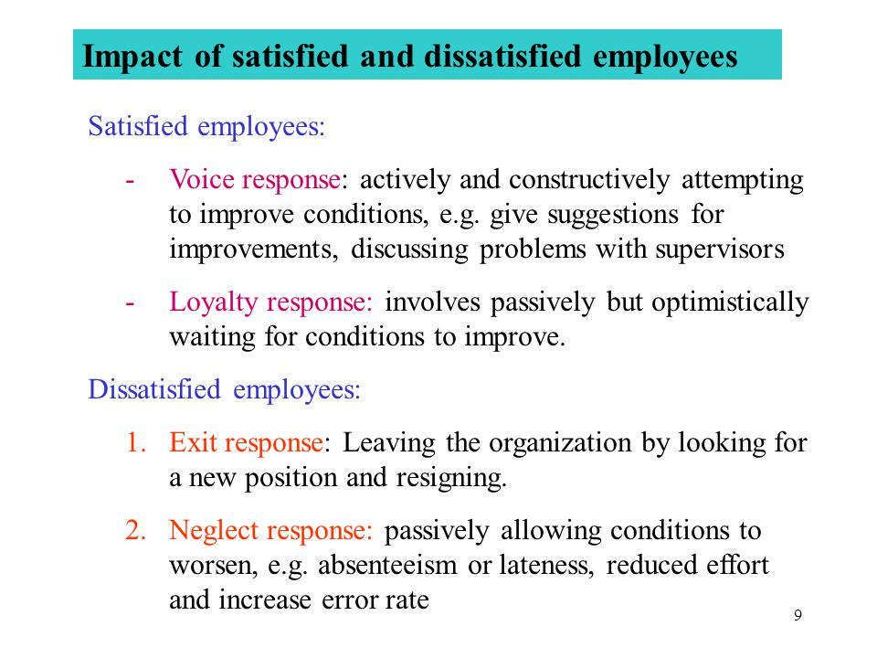 Impact of satisfied and dissatisfied employees