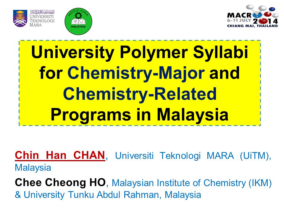 University Polymer Syllabi for Chemistry-Major and Chemistry-Related Programs in Malaysia