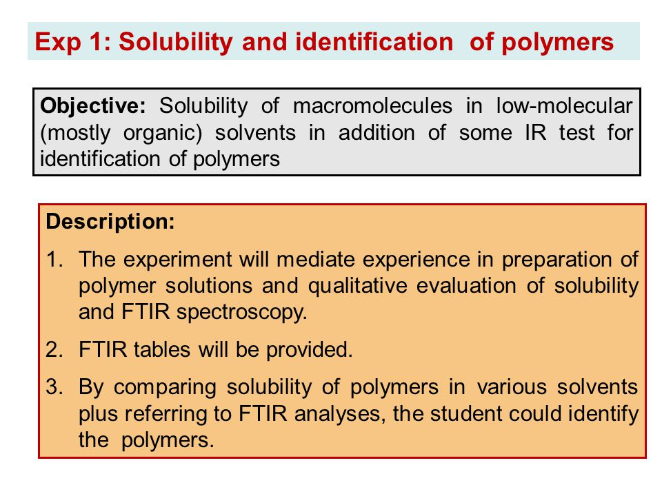 Exp 1: Solubility and identification of polymers