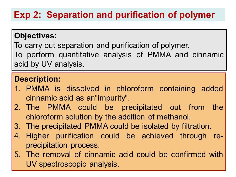 Exp 2: Separation and purification of polymer