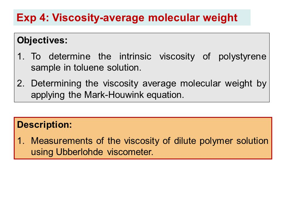 Exp 4: Viscosity-average molecular weight