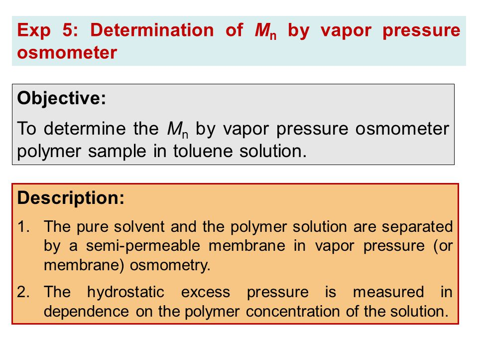Exp 5: Determination of Mn by vapor pressure osmometer