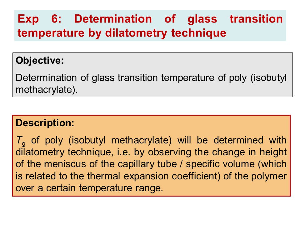 Exp 6: Determination of glass transition temperature by dilatometry technique