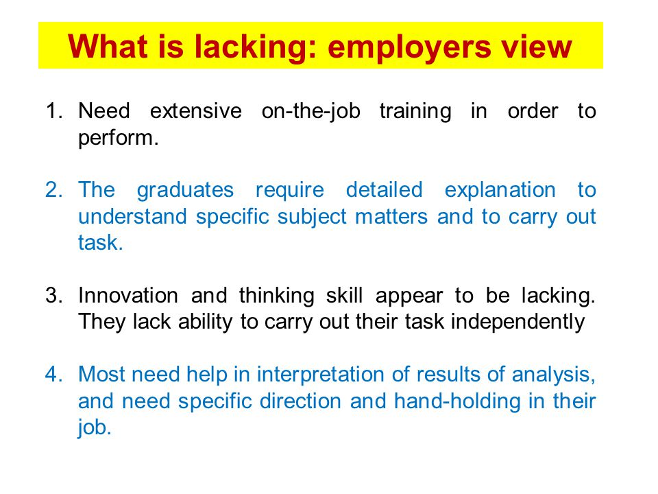 What is lacking: employers view