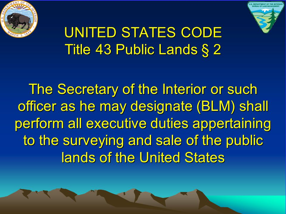 UNITED STATES CODE Title 43 Public Lands § 2