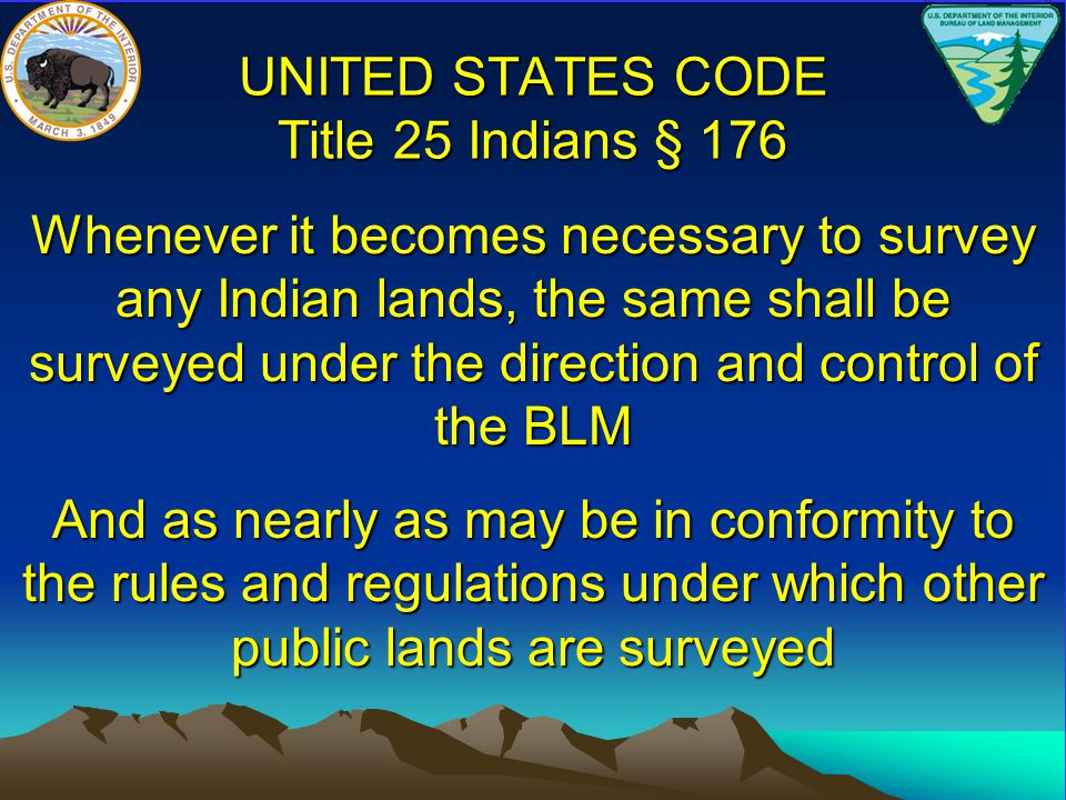 UNITED STATES CODE Title 25 Indians § 176