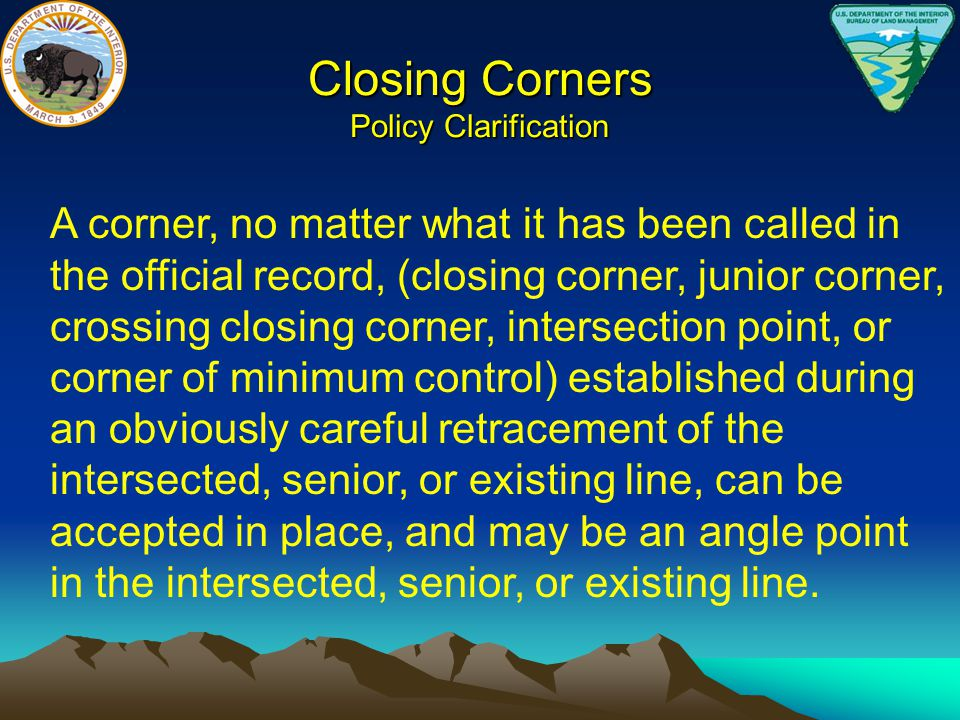 Closing Corners Policy Clarification