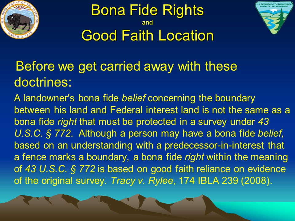 Bona Fide Rights and Good Faith Location