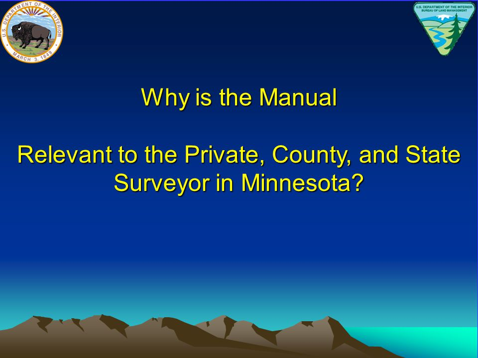 Relevant to the Private, County, and State Surveyor in Minnesota