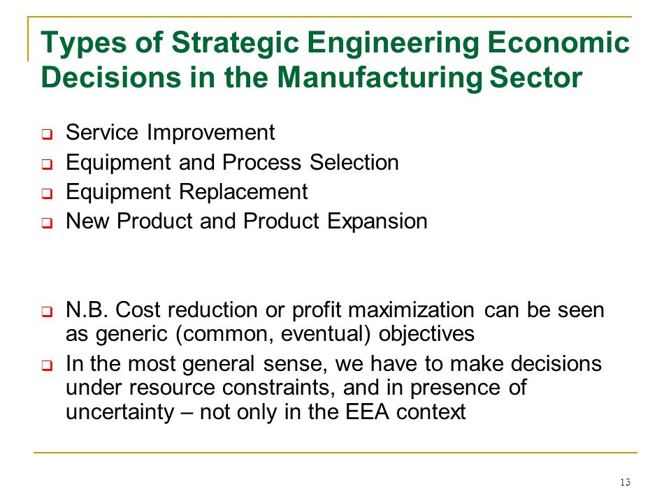 Types of Strategic Engineering Economic Decisions in the Manufacturing Sector