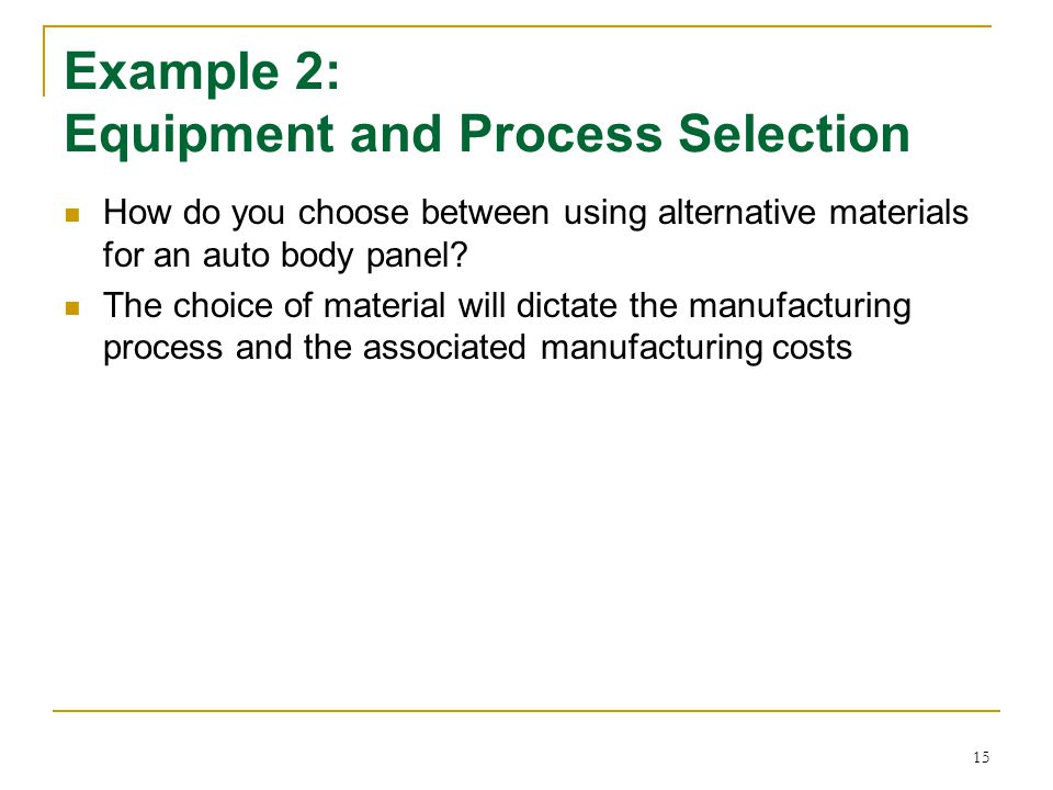 Example 2: Equipment and Process Selection