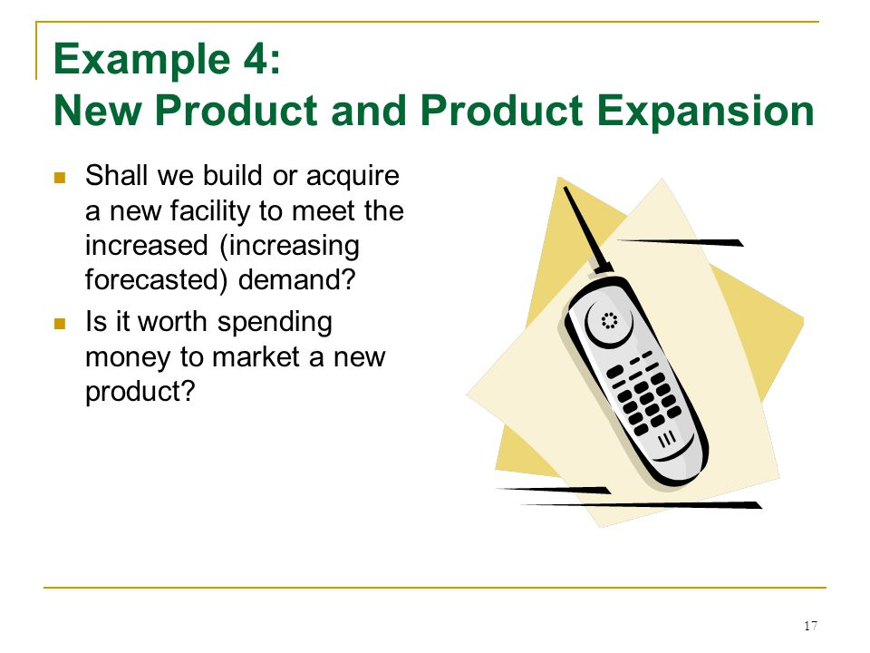 Example 4: New Product and Product Expansion