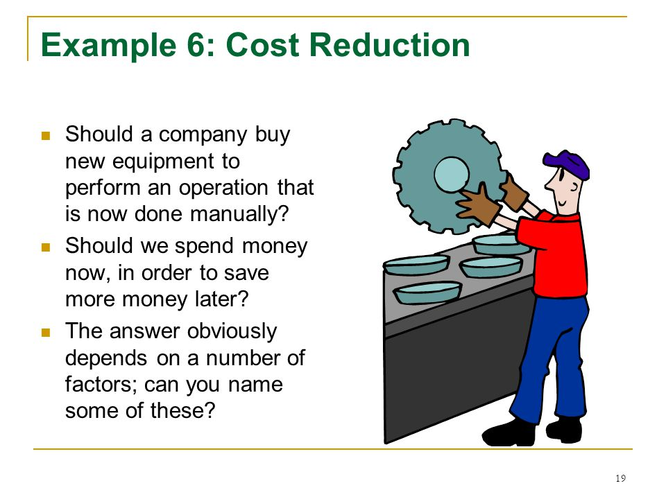 Example 6: Cost Reduction