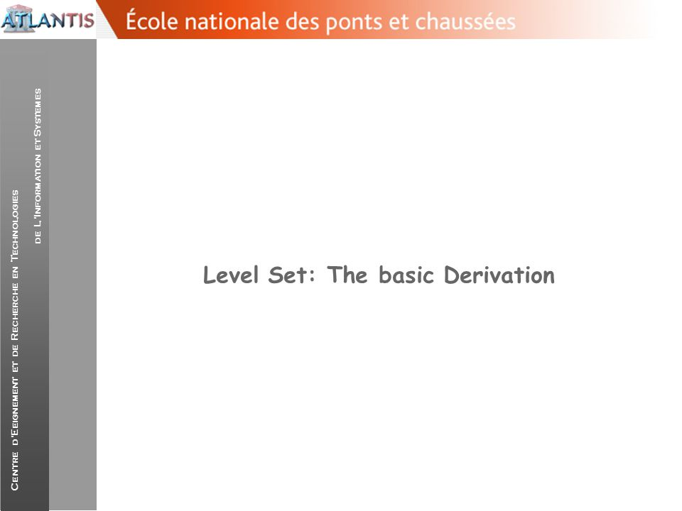 Level Set: The basic Derivation