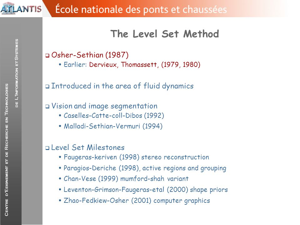 The Level Set Method Osher-Sethian (1987)
