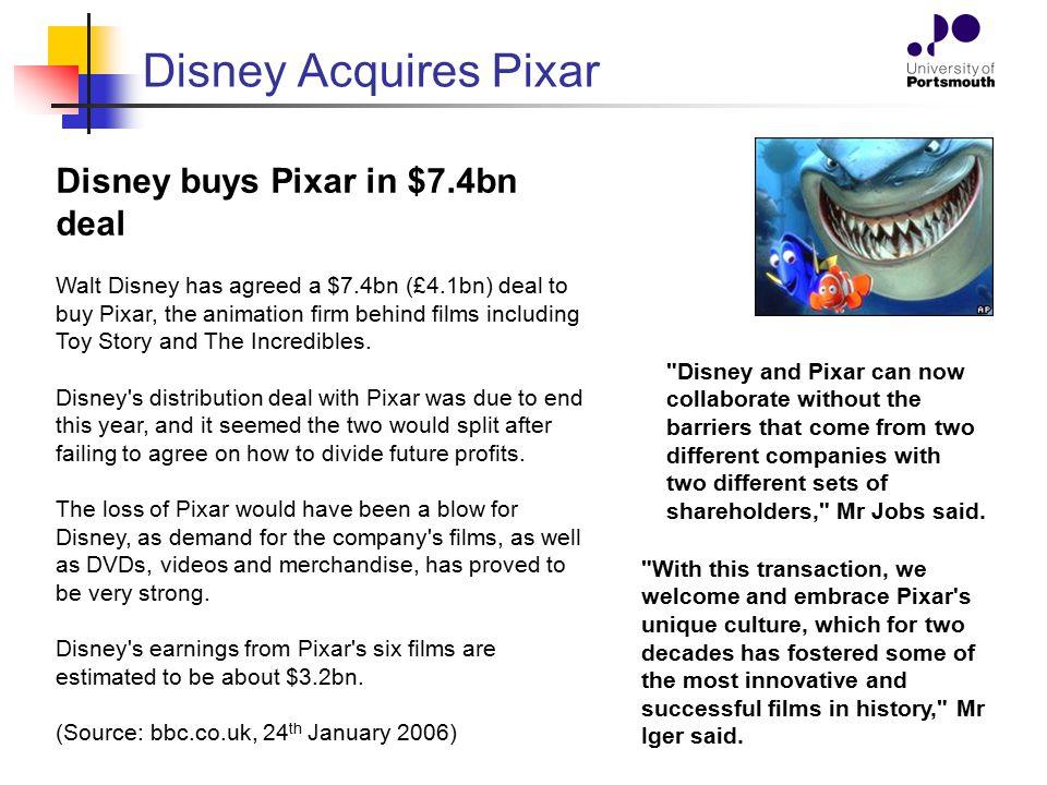 Disney Acquires Pixar Disney buys Pixar in $7.4bn deal
