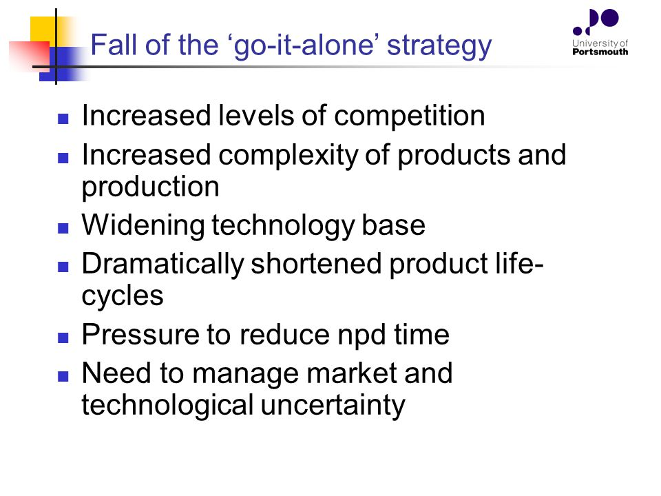 Fall of the 'go-it-alone' strategy